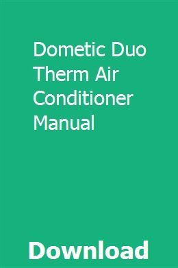 Dometic Duo Therm Air Conditioner Manual | gekediscchit