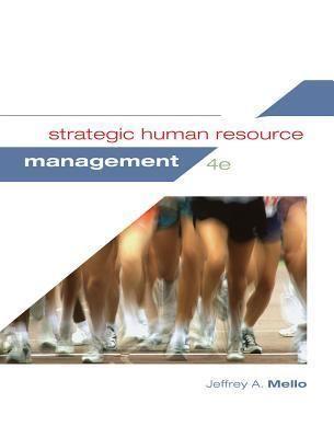 Pdf Strategic Human Resource Management By Jeffrey A Mello Book Strategic Human Resource Manage Human Resource Management Human Resources Management Books