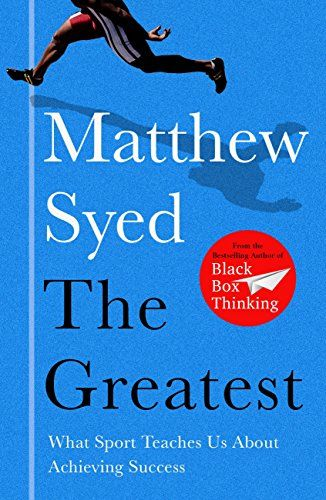 Download The Greatest The Quest For Sporting Perfection By Matthew Syed Pdf Epub Kindle Audiobooks Online Greatful What To Read Books To Read