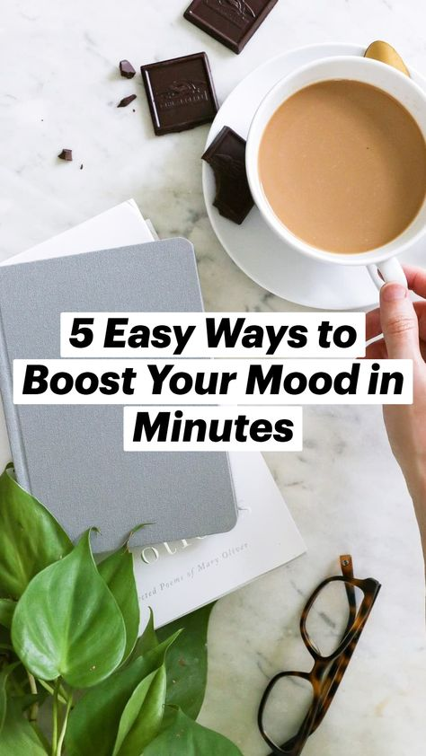 5 Easy Ways to Boost Your Mood in Minutes