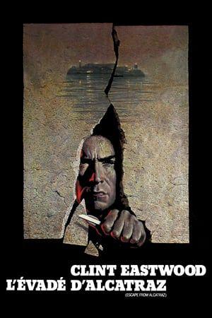 Regarder L Evade D Alcatraz 1979 Film Complet En Streaming Vf