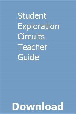 Student Exploration Circuits Teacher Guide Teacher Books