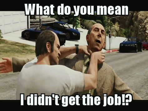 Grand Theft Auto Five S Jobseeker Tip 1 Learn To Deal With