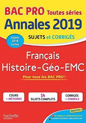 Telecharger Annales Bac 2019 Francais Hist Geo Bac Pro Francais Pdf Di 2020