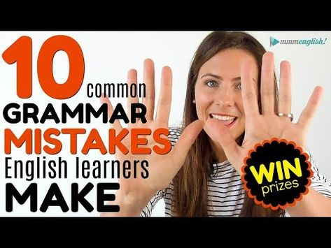 2) 10 MOST COMMON Grammar Mistakes English Learners Make