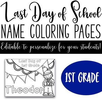 Last Day Of School Name Coloring Pages 1st Grade Name Coloring