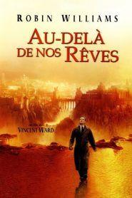 Au Dela De Nos Reves 1998 Film Fantastique A Voir Regarder Film Gratuit Film Gratuit En Francais