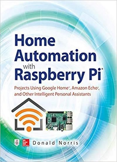 Home Automation with Raspberry Pi - Download PDF | RPi and IOT in