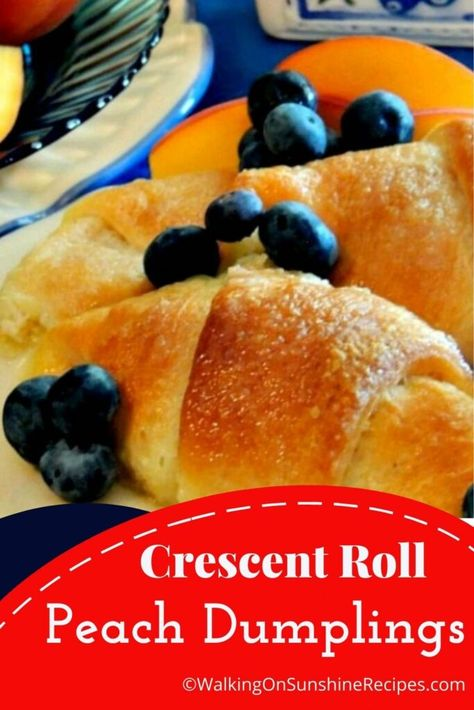 Crescent Rolls Peach Dumplings | Made with eitherfresh or canned peaches wrapped in a flaky crescent roll dough and baked until brown and bubbly from Walking on Sunshine Recipes.