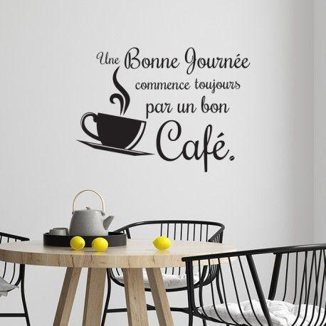Sticker La Journee Commence Toujours Par Un Bon Cafe En 2020
