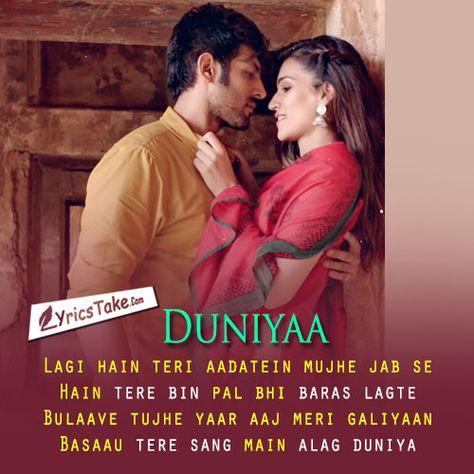 Duniyaa Song Lyrics from Luka Chuppi