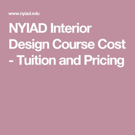 NYIAD Interior Design Course Cost