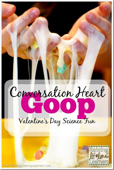 Conversation Heart Goop Recipe -Perfect slimy science for Valentine's Day!
