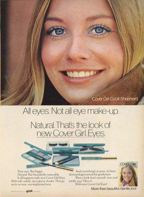 Cybill Shepherd in 1972. I remember the blue rimmed eyes