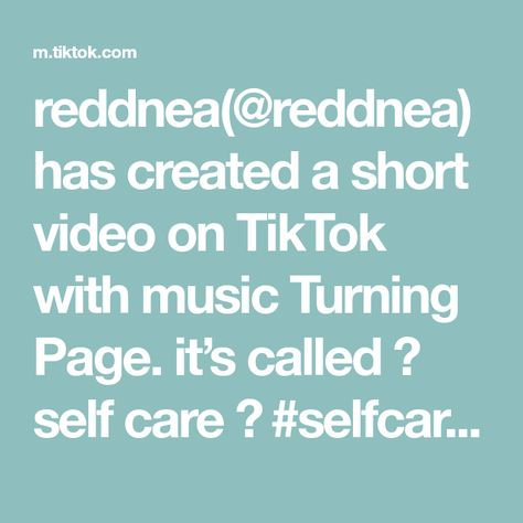reddnea(@reddnea) has created a short video on TikTok with music Turning Page. it's called ✨ self care ✨ #selfcare #foryou #foryoupage #viral #satisfying #dryskin #oatmeal #bath #routine #nightroutine #grwm #babiesoftiktok #cute