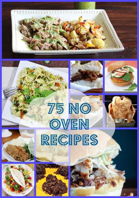 Hungry, but don't want to heat up the house? Try out some of these 75 No Oven Recipes.