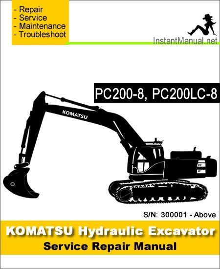 Komatsu PC200-8 PC200LC-8 Hydraulic Excavator Service Repair Manual
