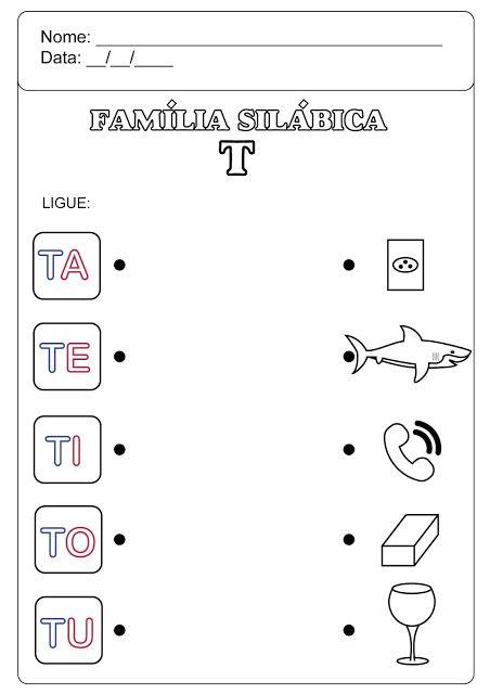 Familia Silabica Do T Atividades Com A Letra T Palavras Com Gue Atividades De Silabas