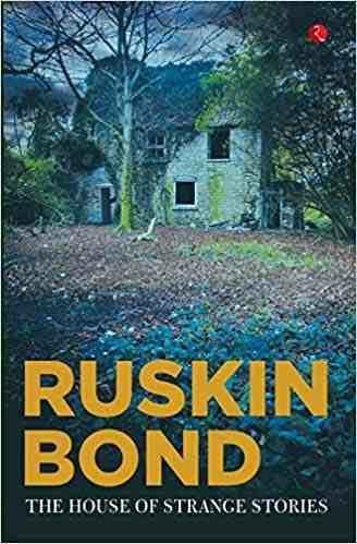 Pin By Prerana Nimbark On Ruskin Bond In 2020 Ruskin Bond Weird Stories Bond