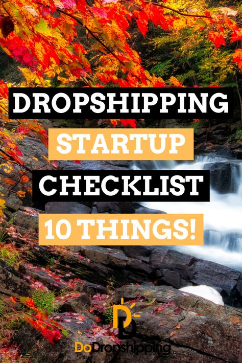 Dropshipping Startup Checklist: 10 Things to Do Before Starting in 2020!