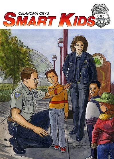 Front Cover Of Oklahoma City S Smart Kids Coloring Book For Oklahoma City Police Department Illustrated Usin Smart Kids Kids Coloring Book Coloring For Kids