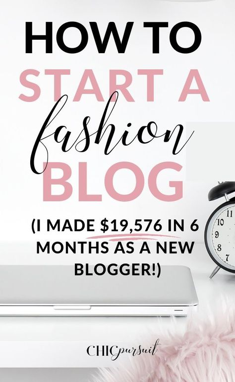 How To Become A Fashion Blogger And Make Money Doing It