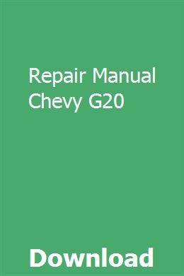Repair Manual Chevy G20 With Images Repair Manuals