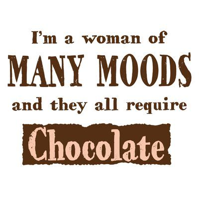 Chocolate Moods Apron Chocolate Lovers Quotes Chocolate Quotes Funny Chocolate Quotes