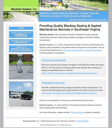 Blacktop Sealers, Inc.  Hand-coded HTML, search engine optimization, and search engine submission.