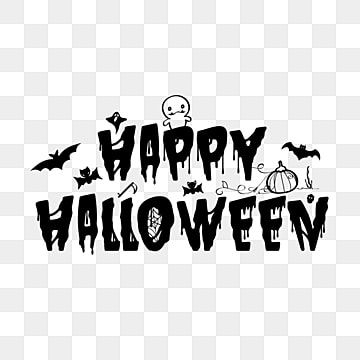 Happy Halloween Text Typography With Halloween Elements Halloween Happy Silhoutte Png And Vector With Transparent Background For Free Download Halloween Text Halloween Vector Halloween Letters