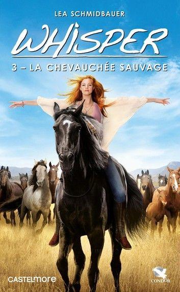 La Chevauchee Sauvage Ebook By Lea Schmidbauer Rakuten Kobo Horse Movies Free Movies Online Horses