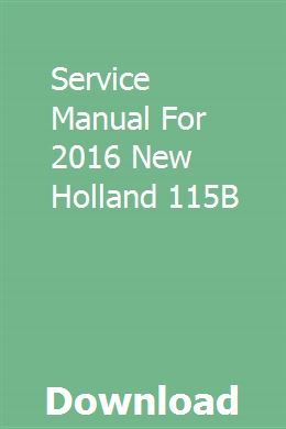 Service Manual For 2016 New Holland 115b Mahindra Tractor New Holland Tractors