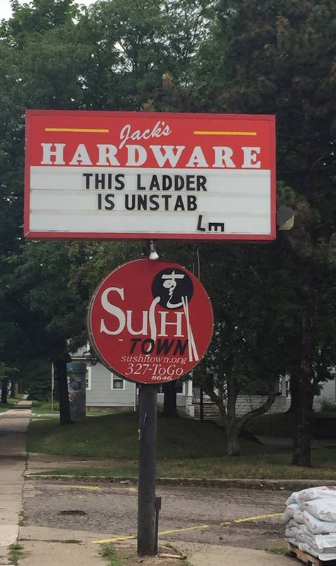 Sign outside local hardware store shows they have a sense of humor.or crappy ladders. - Real Funny has the best funny pictures and videos in the Universe!