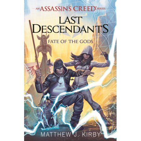 Fate Of The Gods Last Descendants An Assassin S Creed Novel