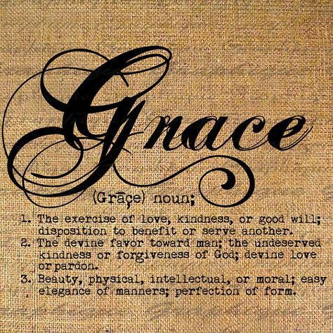 Definition Grace Text Typography Words Digital Image Download Sheet Transfer To Pillows Totes Tea Towels Burlap No 2483 Words Inspirational Quotes Quotes