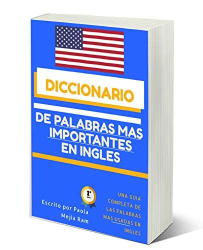 Diccionario De Palabras Más Importantes En Inglés El Vocabulario Esencial Con Pronunciación Spanish Edition De Pa Kindle Reading Kindle App Book Club Books