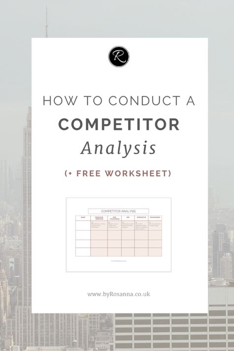Conducting a Competitor Analysis (+ Free Worksheet) | byRosanna | Squarespace Website Design & Branding UK