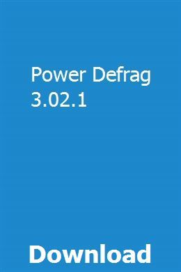 Power Defrag 3 02 1 Download Study Guide User Guide Owners Manuals
