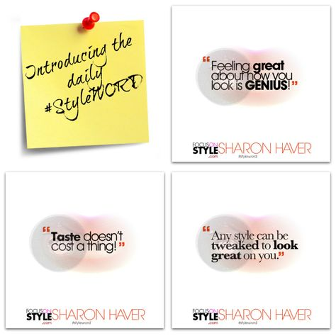 Introducing The Daily StyleWORD: Motivational Style Tips, Fashion Quotes + Affirmations For Image Boosting Greatness!  Visit http://buff.ly/Q7xtrQ