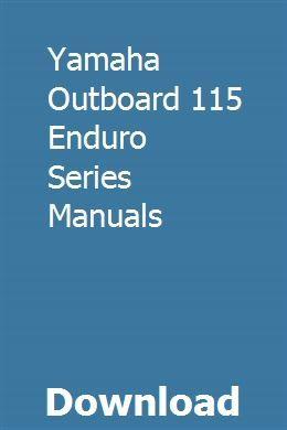 Yamaha Outboard 115 Enduro Series Manuals Outboard Yamaha Corvette Restoration