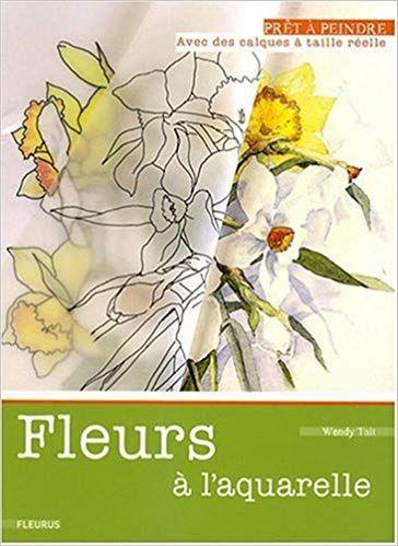 Telecharger Fleurs A L Aquarelle Pdf Ebook Gratuit Titre Fleurs
