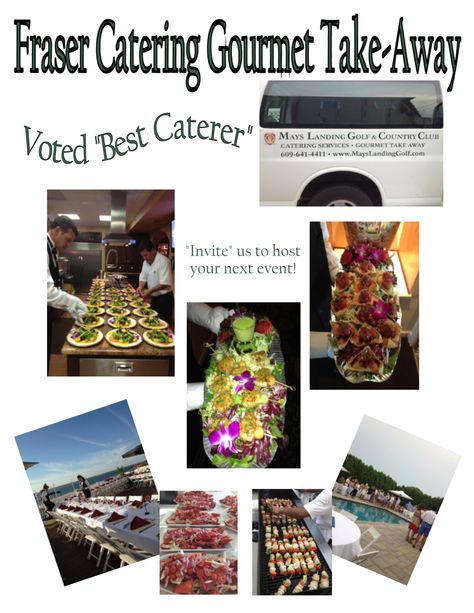 """Mays Landing Golf & Country Club's Fraser Catering Gourmet Take-Away...Voted """"Best Caterer"""""""