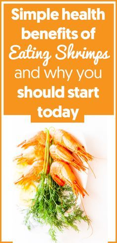 The 25 best shrimp nutrition facts ideas on pinterest garlic shrimp nutrition facts 7 health benefits of eating shrimps forumfinder Images