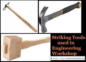 Striking Tools Used In Engineering Workshop Carpentry Workshop Workshop Tools