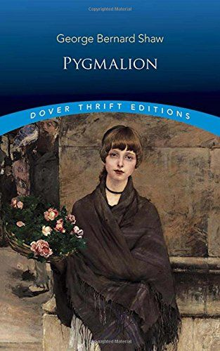 Pygmalion Dover Thrift Editions By George Bernard Shaw Https Www Amazon Com Dp 0486282228 Ref Cm Sw R Pi Dp U X A6ksbbej205gj Dover Thrifting Ap Literature