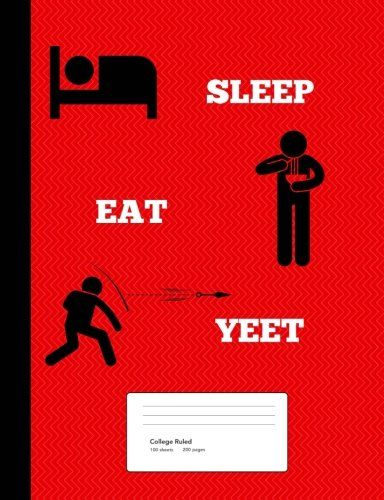 Sleep Eat Yeet Composition Notebook College Ruled 200