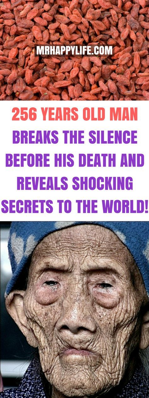 256 Years Old Man Breaks The Silence Before His Death And Reveals Shocking Secrets To The World Health Natural Cures The Cure