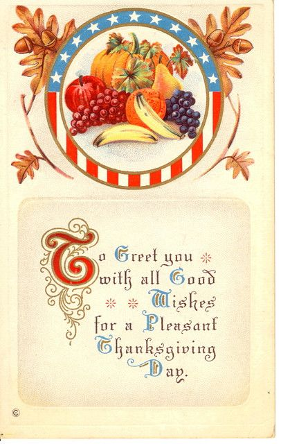To greet you with all good wishes for a pleasant Thanksgiving Day. #vintage #postcards #cards #Thanksgiving