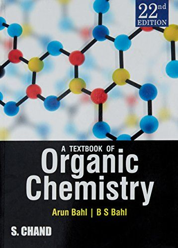 A Textbook Of Organic Chemistry S Chand Company Https Www Amazon In Dp 9352531965 Ref Organic Chemistry Books Organic Chemistry Organic Chemistry Textbook