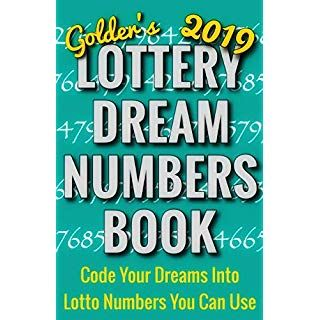 2019 Lottery Dream Numbers Book Code Your Dreams Into Lotto Numbers You Can Use Usa Uk Europe Canada Aus Lotto Numbers Lottery Lotto